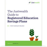 The Justwealth Guide to RESP's Cover